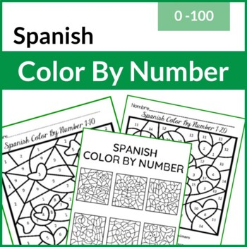 Spanish Color By Number (Los Numeros) (1-100)