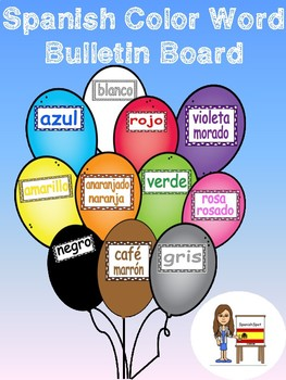 Spanish Color Words- Bulletin Board with Balloons!