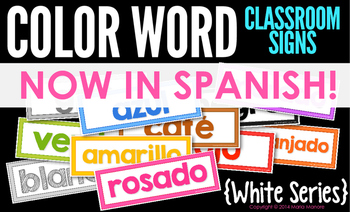 Spanish Color Words Classroom Signs EN ESPAÑOL {White Series}