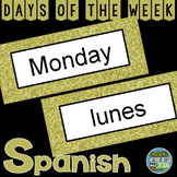 Spanish Days of the Week Pocket Chart Cards and Worksheets Español Gold