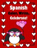 Spanish Color, Write, Celebrate!  Valentine's Day Freebie