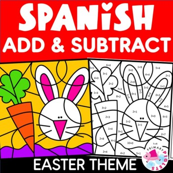 Spanish Color by Number Addition & Subtraction Facts: Easter Set