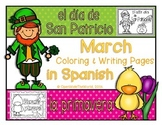 Spanish Coloring & Writing for March: St. Patrick's Day & Spring themes