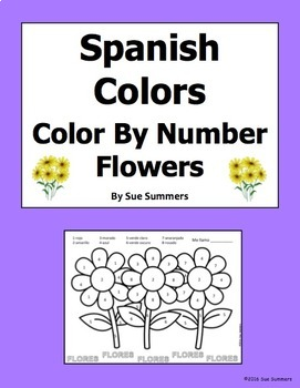 Spanish Colors - Flowers Color by Numbers Activity - Los Colores