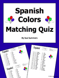 Spanish Colors Quiz or Worksheet 18 Matching - Los Colores