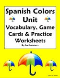 Spanish Colors Unit - Vocabulary, Game, Skit, Flashcards, Worksheets