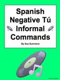 Spanish Commands: 18 Negative Informal Tú Commands