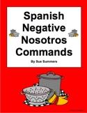 Spanish Commands: 18 Negative Nosotros Commands