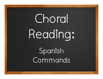 Spanish Commands Choral Reading