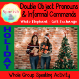 Spanish Commands Double Object Pronouns Speaking Christmas
