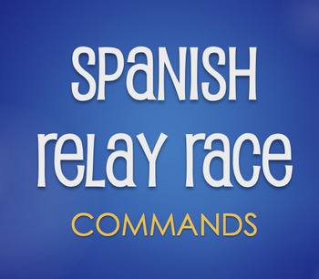 spanish commands relay race by the profe store llc tpt rh teacherspayteachers com General Electric Relay Catalog Guardian Electric Relays