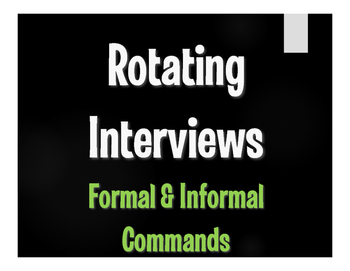 Spanish Commands Rotating Interviews