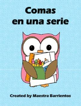 Spanish Commas in a Series - Comas en una serie