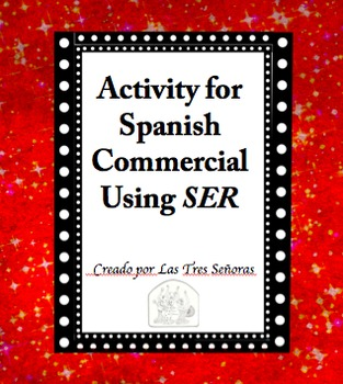 Spanish Commercial: Activity for SER