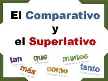 comparative and superlative spanish teaching resources teachers