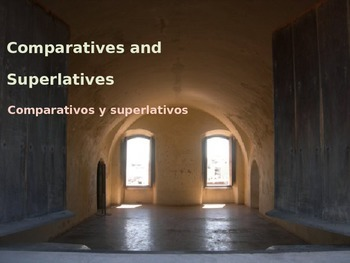 Spanish Comparatives and Superlatives