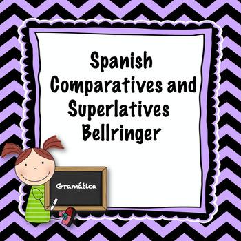 Spanish Comparatives and Superlatives Bellringer