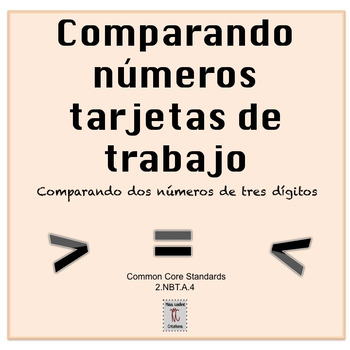 Spanish:Comparing 2 3-Digit Numbers-Task Cards- Math Centers 2nd Grade 2.NBT.A.4