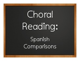 Spanish Comparisons Choral Reading