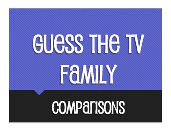 Spanish Comparisons Guess the TV Family