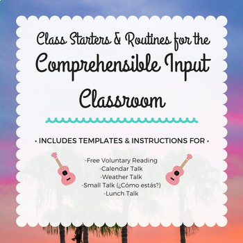Spanish Comprehensible Input Class Starters
