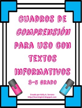 Cuadros de comprensión para textos informativos ( Comprehension Boxes Spanish )