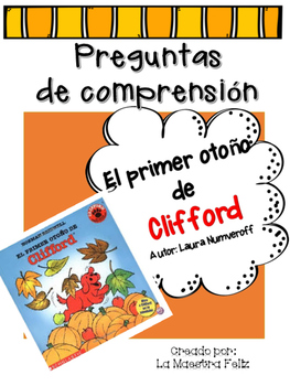 Spanish Comprehension Test: El Primer Otoño de Clifford
