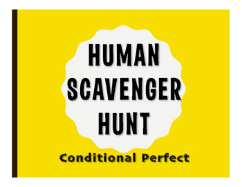 Spanish Conditional Perfect Human Scavenger Hunt