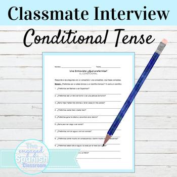 Spanish Conditional Tense Classmate interview: El Condicional