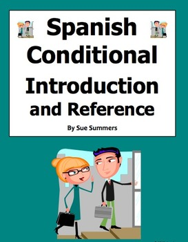 Spanish Conditional Tense Introduction and Student Reference
