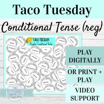 Spanish Conditional Tense Regular Verbs Taco Tuesday Game