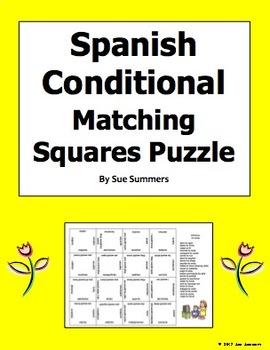 Spanish Conditional Verbs Regular and Irregular 4 x 4 Matching Squares Puzzle