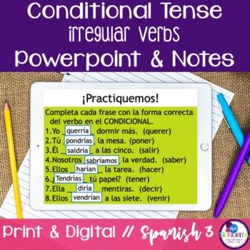 Spanish Conditional Tense Irregular Verbs Powerpoint & Notes