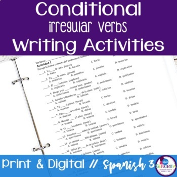 Spanish Conditional Tense Irregular Verbs Writing Activities