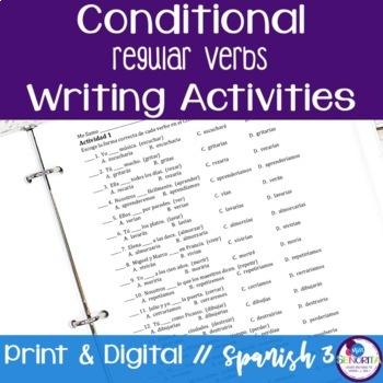 Spanish Conditional Tense Regular Verbs Writing Activities