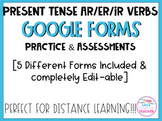 Spanish Conjugating  AR/ER/IR Verbs Quizzes for Google Forms