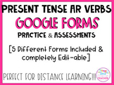 Spanish Conjugating AR Verb Quizzes for Google Forms (Dist