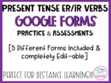 Spanish Conjugating ER/IR Verb Quizzes for Google Forms (D