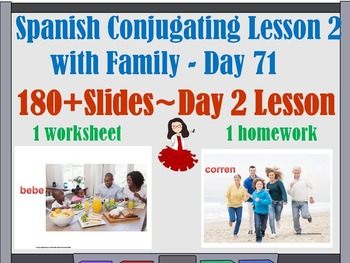 Spanish Conjugating Lesson 2 with family Day 71