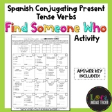 Spanish Conjugating Verbs Find Someone Who Activity