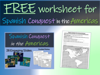 Spanish Conquest in the Americas Worksheet