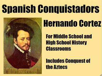 Spanish Conquistador Hernando Cortez PowerPoint