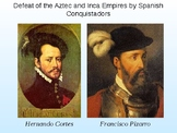Day 054_Spanish Conquistadors and the Aztec and Inca Empir