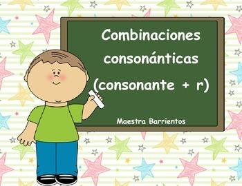 Spanish Consonant Blends: Combinaciones consonánticas (consonante + r)