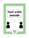 Spanish Conversacion Activity: -ar verbs