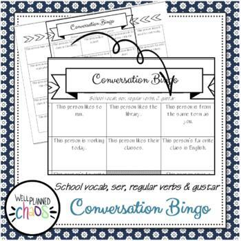 Spanish Conversation Bingo: Ser, Gustar, Regular Verbs, & School Vocab