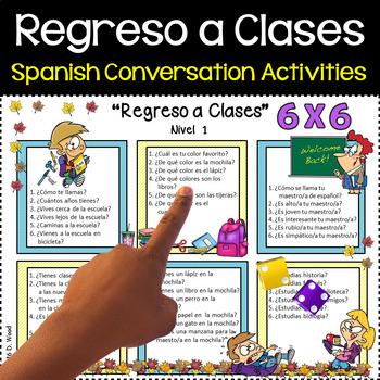 Spanish Conversation Activity (Regreso a Clases)