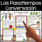 Spanish Conversation Activities (Free Time Activities)