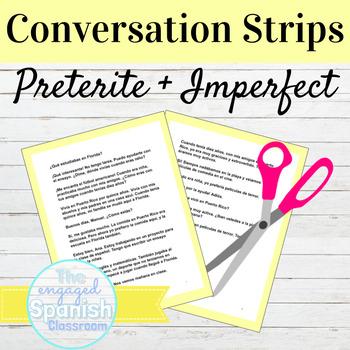 Spanish Preterite and Imperfect Conversation Strips