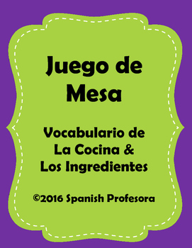 Spanish Cooking & Kitchen Vocabulary Board Game